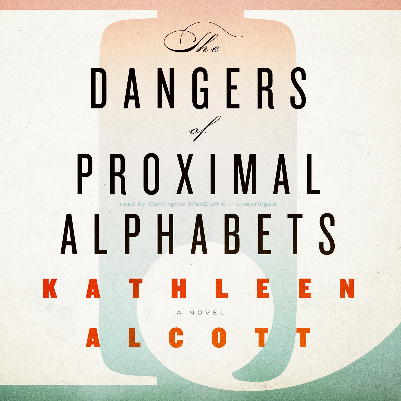 Printable The Dangers of Proximal Alphabets Audiobook Cover Art