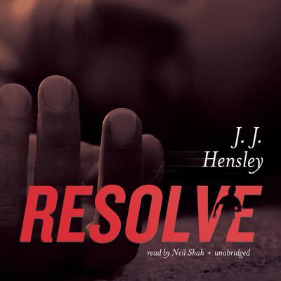 Resolve Audiobook, by J. J. Hensley