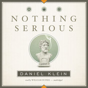 Nothing Serious: A Novel Audiobook, by Daniel Klein