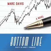 Bottom Line: A Novel Audiobook, by Marc Davis