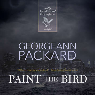 Paint the Bird Audiobook, by Georgeann Packard