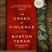 The Creed of Violence Audiobook, by Boston Teran