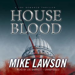 House Blood: A Joe DeMarco Thriller Audiobook, by Mike Lawson