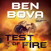 Test of Fire Audiobook, by Ben Bova