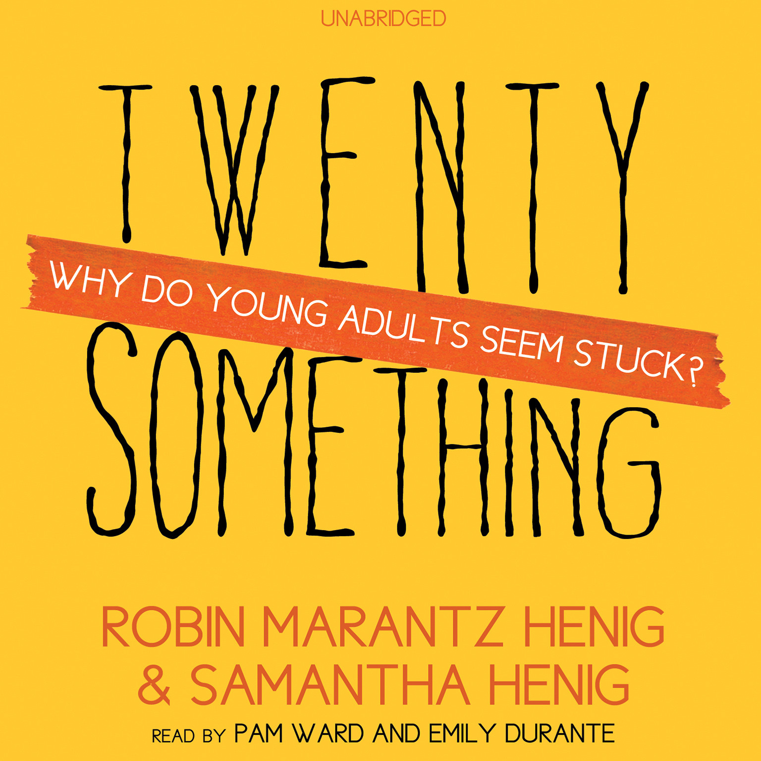 Printable Twentysomething: Why Do Young Adults Seem Stuck? Audiobook Cover Art