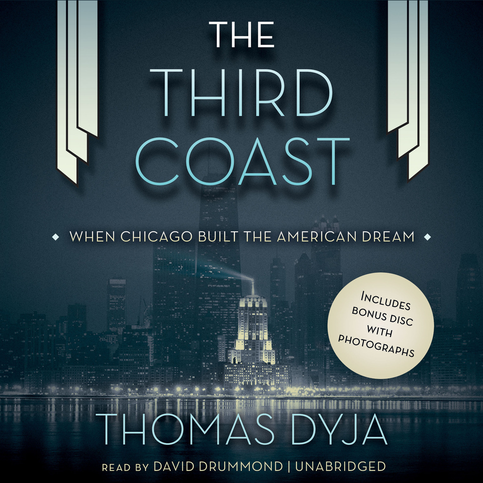 Printable The Third Coast: When Chicago Built the American Dream Audiobook Cover Art