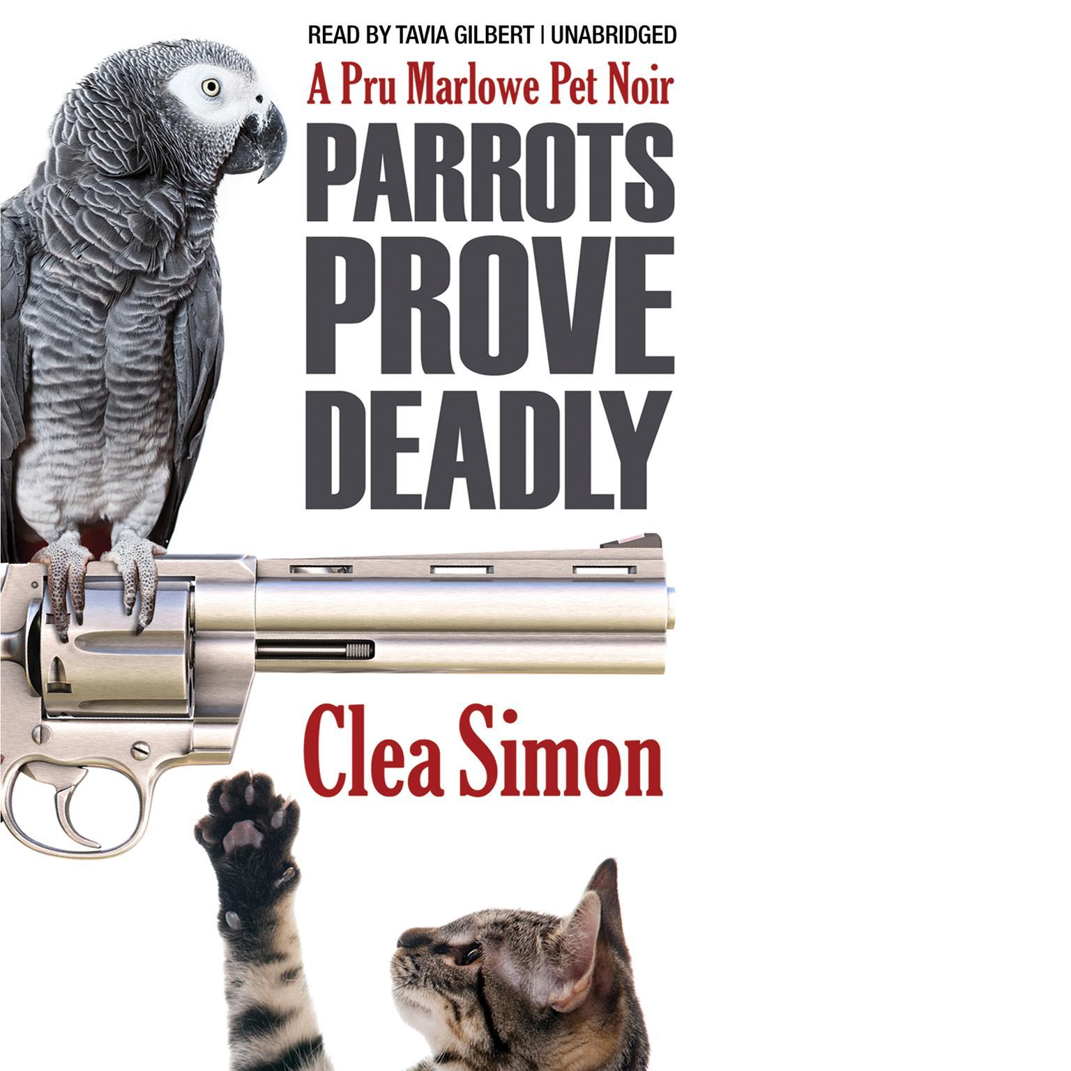 Printable Parrots Prove Deadly: A Pru Marlowe Pet Noire Audiobook Cover Art