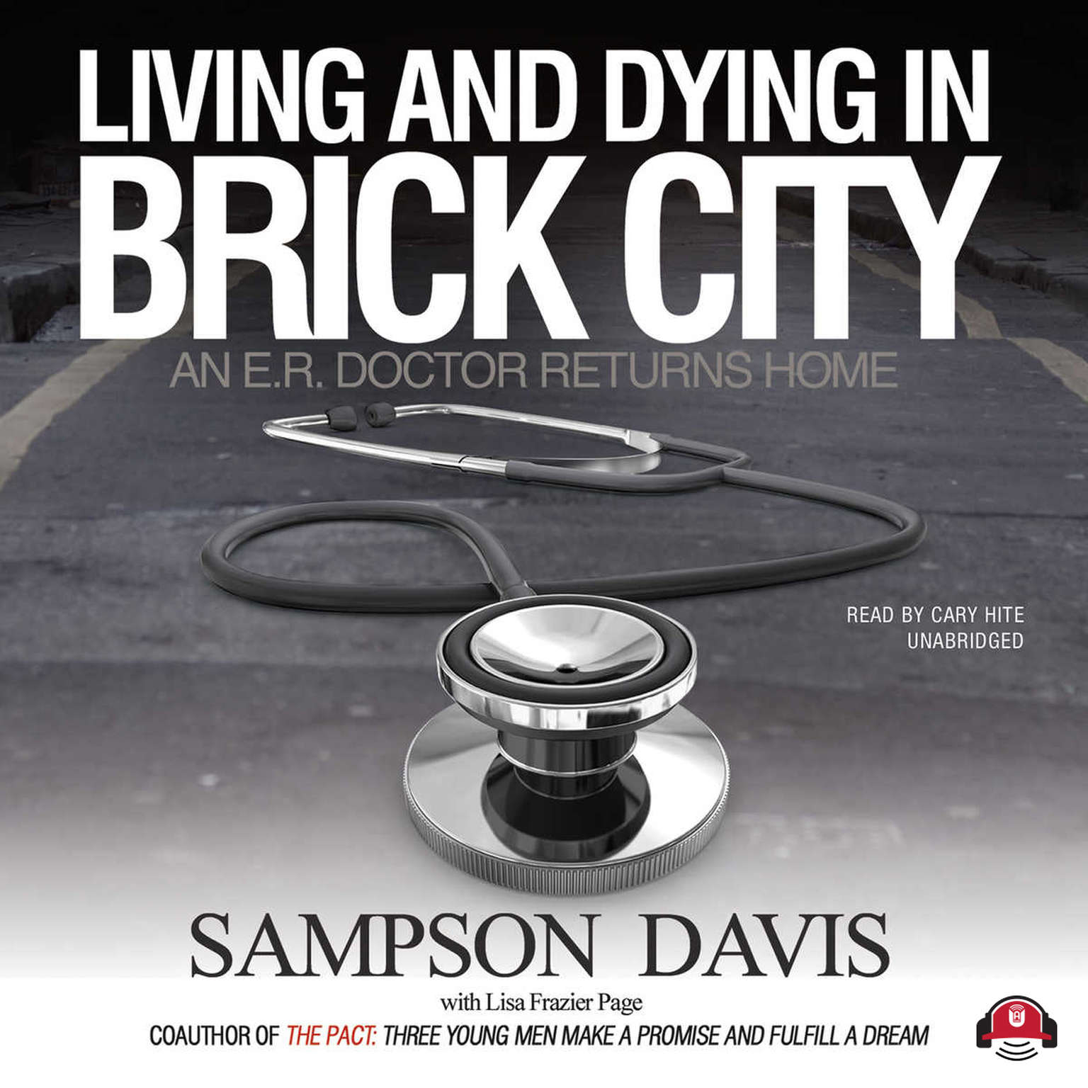 Printable Living and Dying in Brick City: An E.R. Doctor Returns Home Audiobook Cover Art