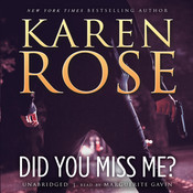 Did You Miss Me?, by Karen Rose