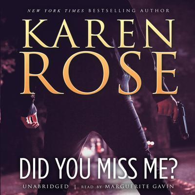 Did You Miss Me? Audiobook, by Karen Rose