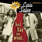 Just Say the Word… Audiobook, by Carla Salvo