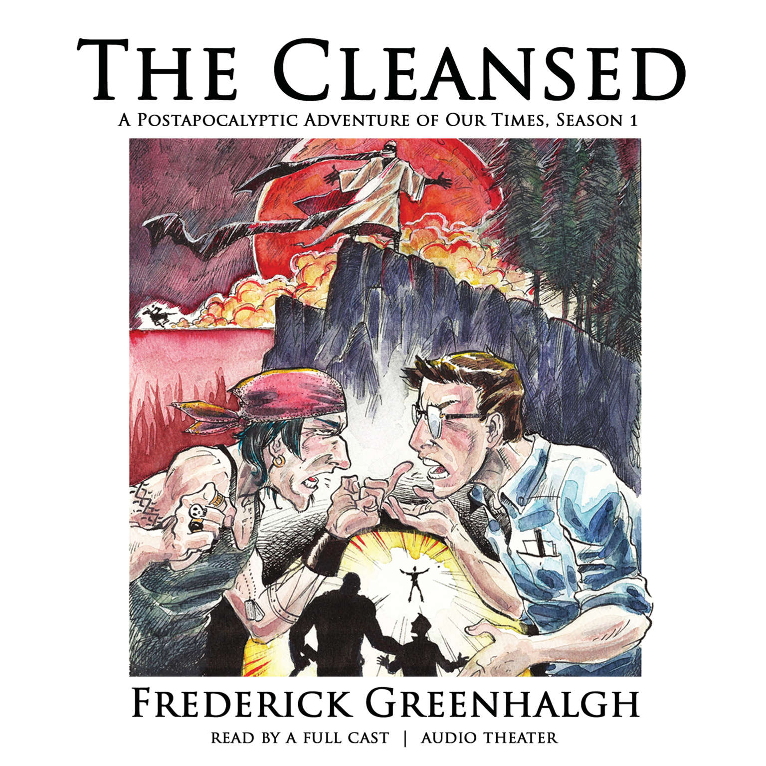 Printable The Cleansed, Season 1: A Postapocalyptic Adventure of Our Times Audiobook Cover Art