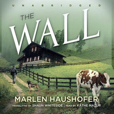The Wall Audiobook, by Marlen Haushofer