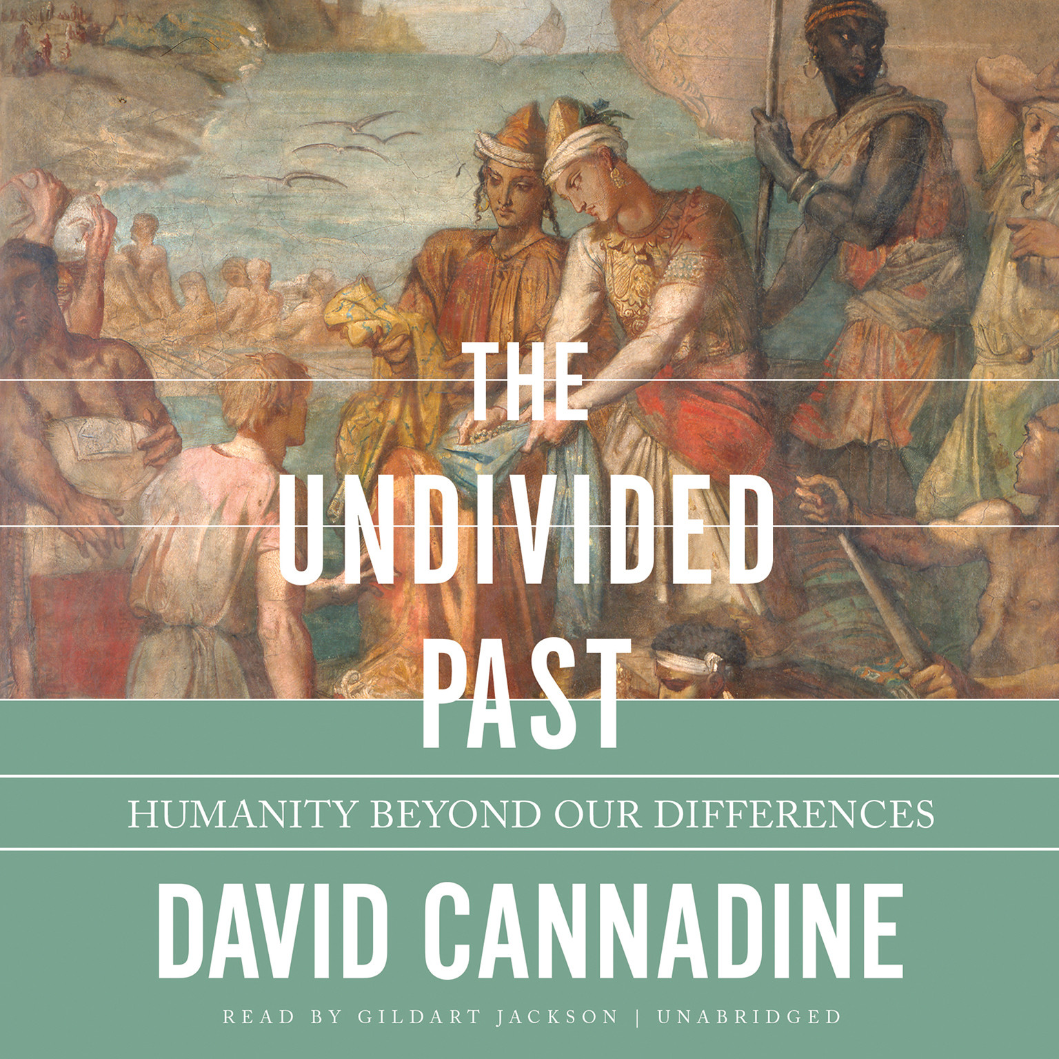 Printable The Undivided Past: Humanity beyond Our Differences Audiobook Cover Art