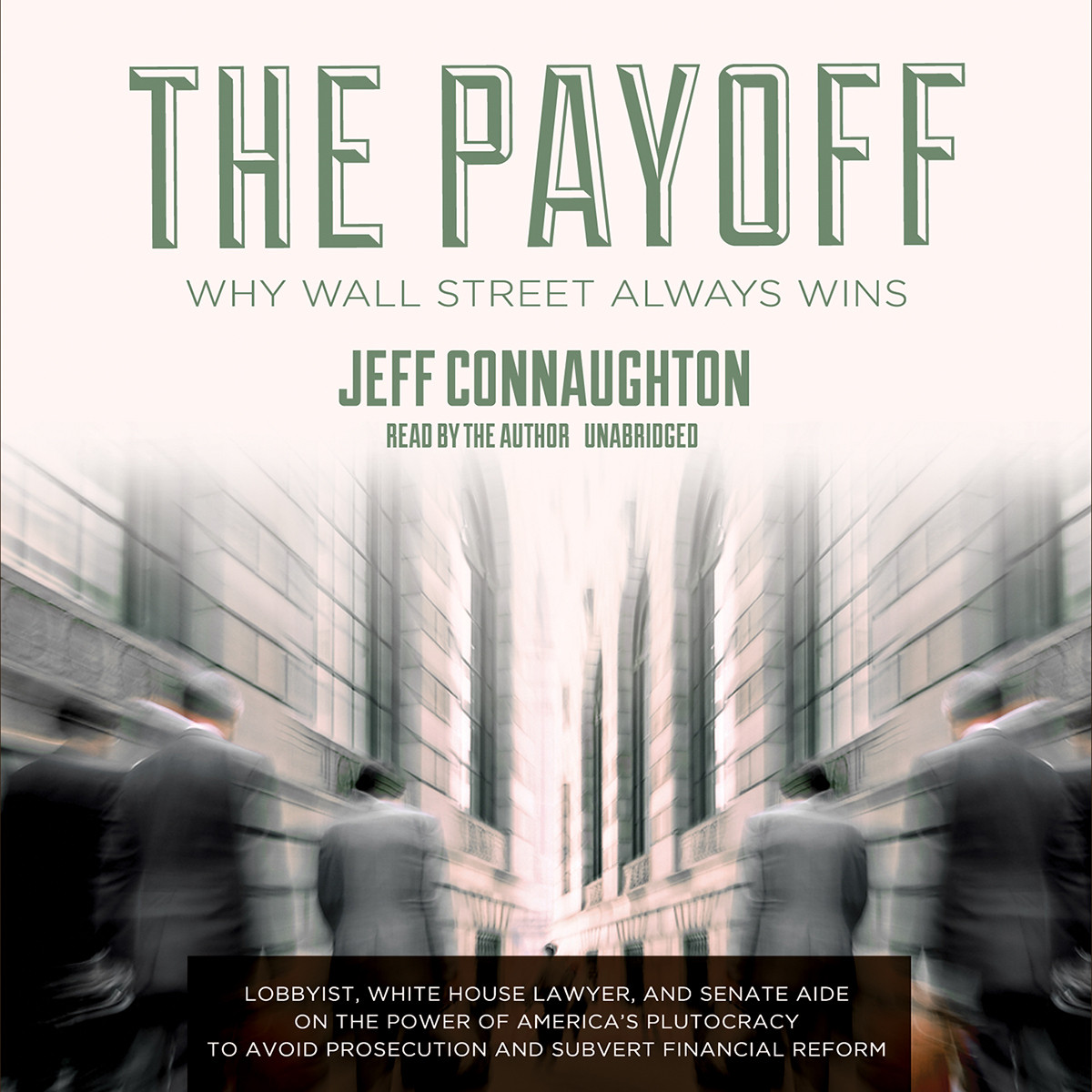 Printable The Payoff: Why Wall Street Always Wins Audiobook Cover Art