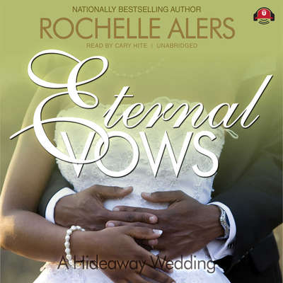 Eternal Vows Audiobook, by Rochelle Alers
