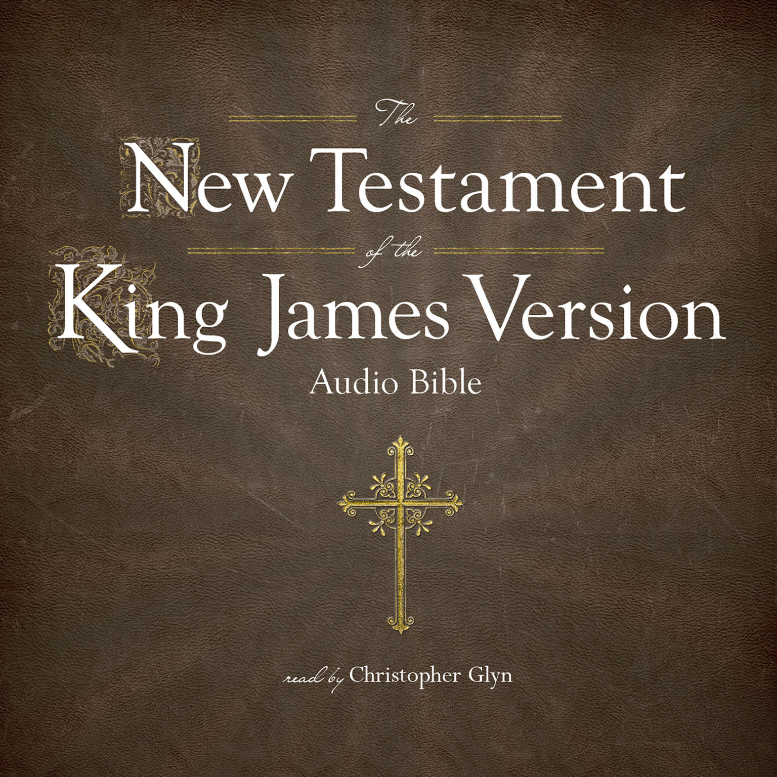 Printable The King James Version of the New Testament Audiobook Cover Art
