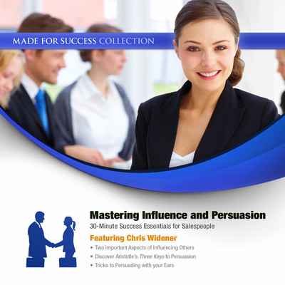 Mastering Influence & Persuasion: 30-Minute Success Essentials for Salespeople Audiobook, by Made for Success