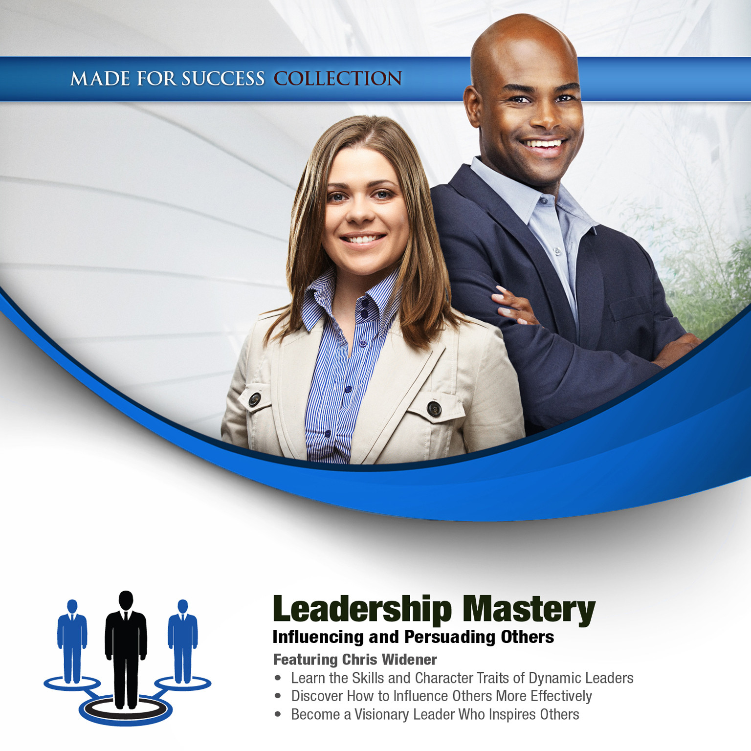 Printable Leadership Mastery: Influencing and Persuading Others Audiobook Cover Art