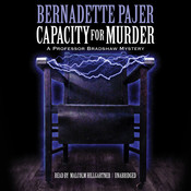 Capacity for Murder: A Professor Bradshaw Mystery Audiobook, by Bernadette Pajer
