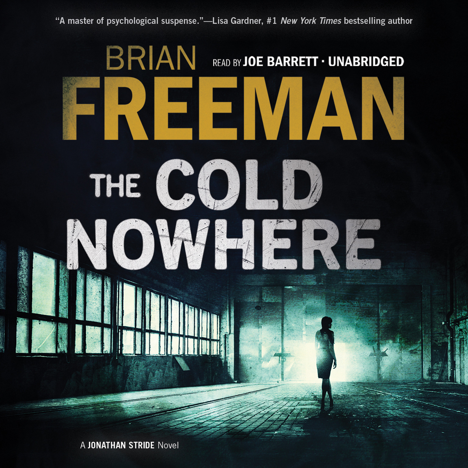 Printable The Cold Nowhere: A Jonathan Stride Novel Audiobook Cover Art