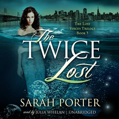 The Twice Lost Audiobook, by Sarah Porter