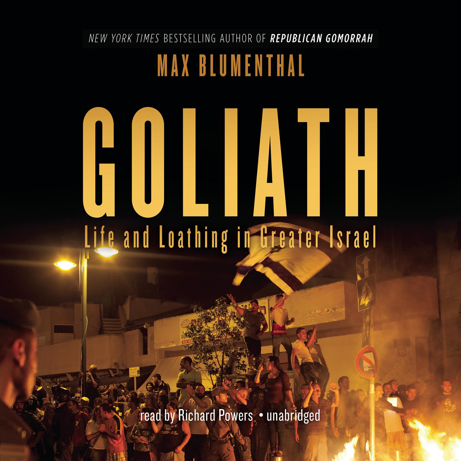 Printable Goliath: Life and Loathing in Greater Israel Audiobook Cover Art