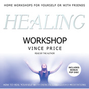 Healing Workshop Audiobook, by Vince Price