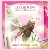 Journey to the Faerie Ring, by Alicen Geddes-Ward