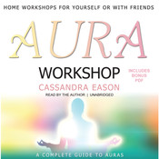 Aura Workshop Audiobook, by Cassandra Eason