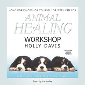 Animal Healing Workshop Audiobook, by Holly Davis