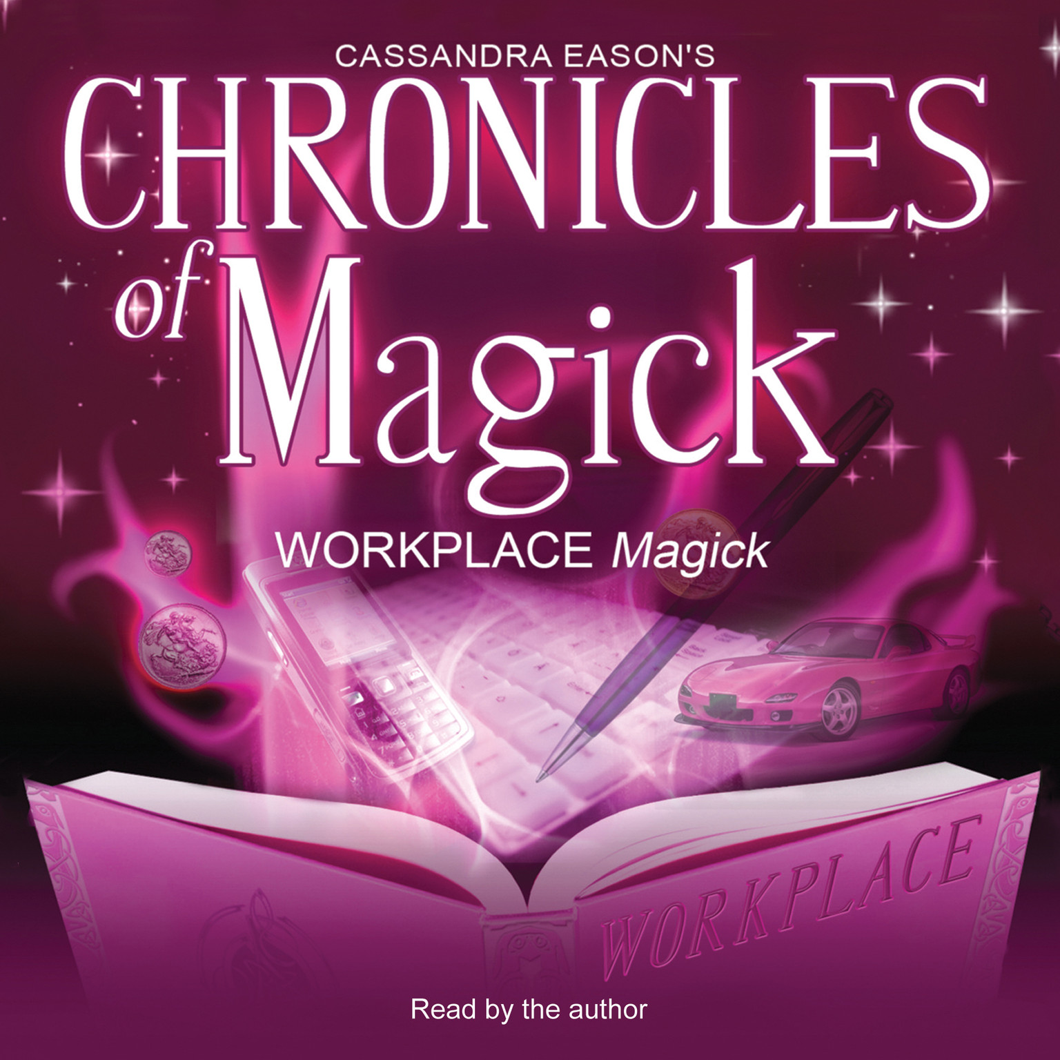 Printable Chronicles of Magick: Workplace Magick Audiobook Cover Art