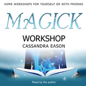 Magick Workshop Audiobook, by Cassandra Eason