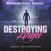 Destroying Angel Audiobook, by Richard Paul Russo
