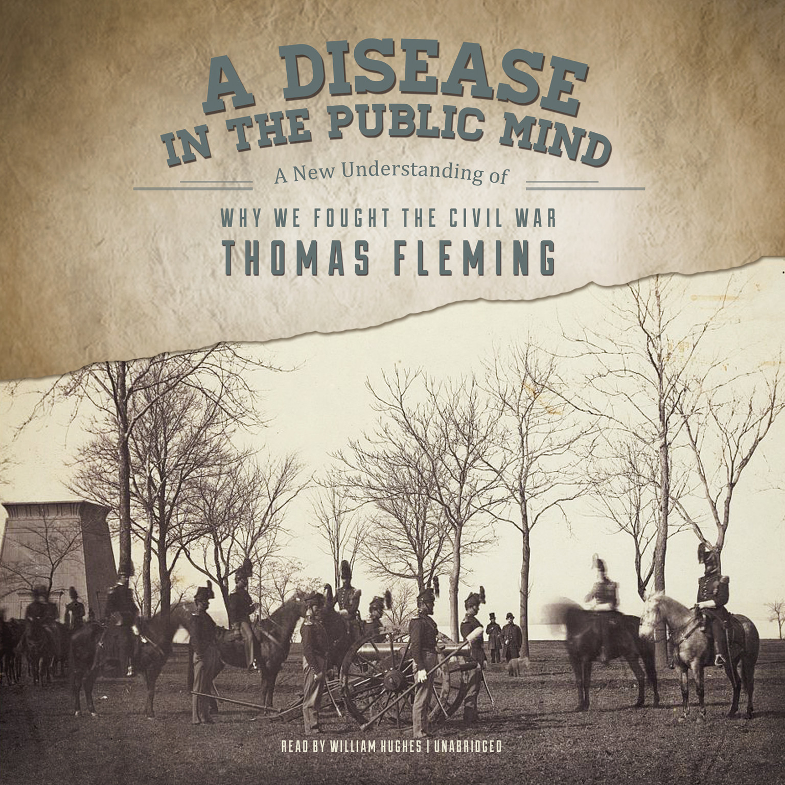 Printable A Disease in the Public Mind: A New Understanding of Why We Fought the Civil War Audiobook Cover Art
