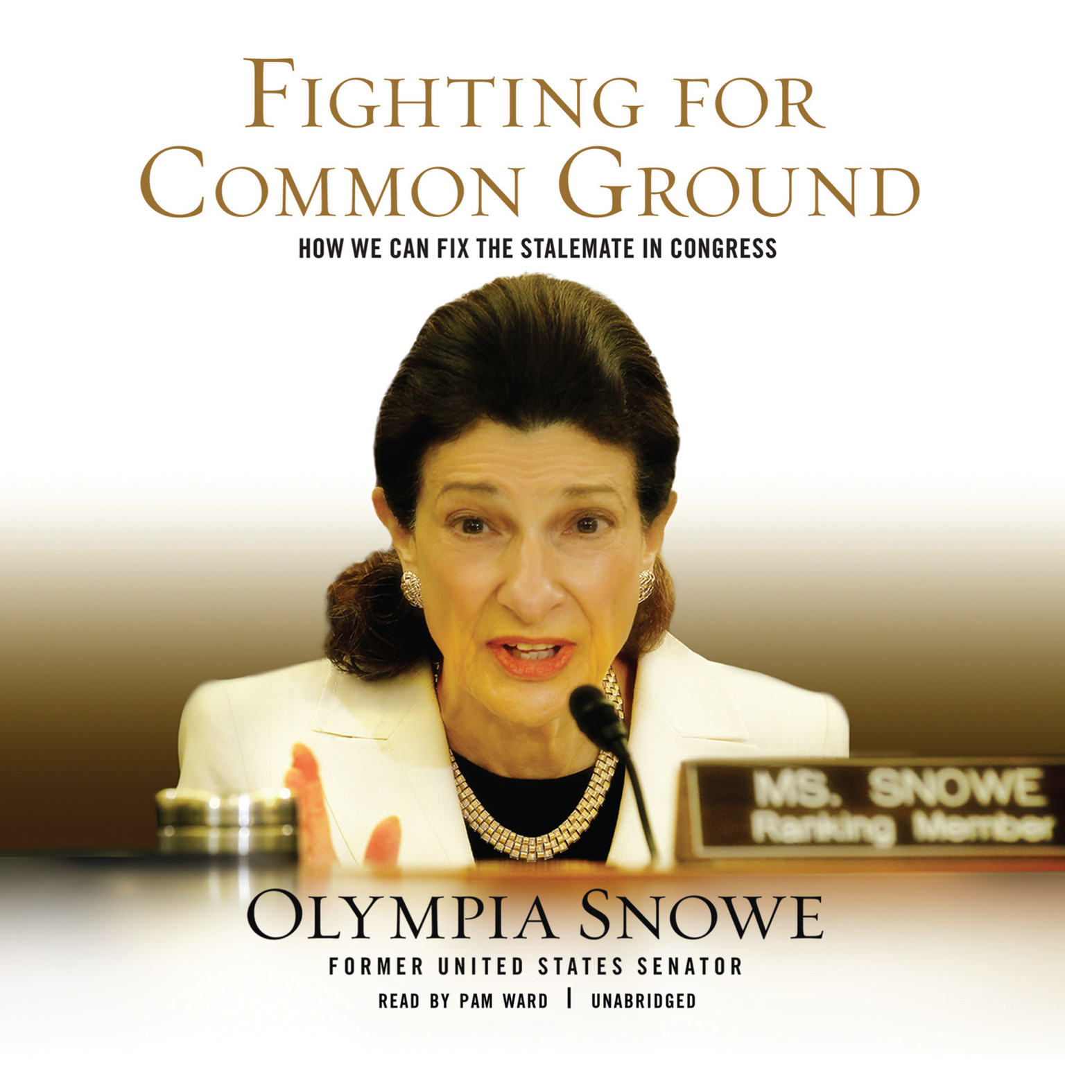 Printable Fighting for Common Ground: How We Can Fix the Stalemate in Congress Audiobook Cover Art