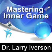 Mastering the Inner Game: 7 Keys to Personal, Professional & Athletic Peak Performance, by Made for Success
