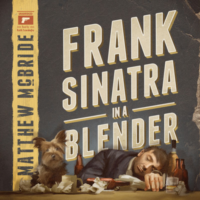 Frank Sinatra in a Blender Audiobook, by Matthew McBride