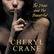 The Dead and the Beautiful Audiobook, by Cheryl Crane