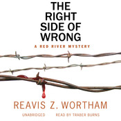 The Right Side of Wrong, by Reavis Z. Wortham
