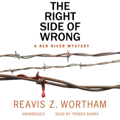 The Right Side of Wrong Audiobook, by Reavis Z. Wortham