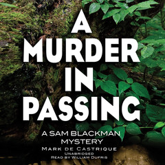 A Murder in Passing: A Sam Blackman Mystery Audiobook, by Mark de Castrique