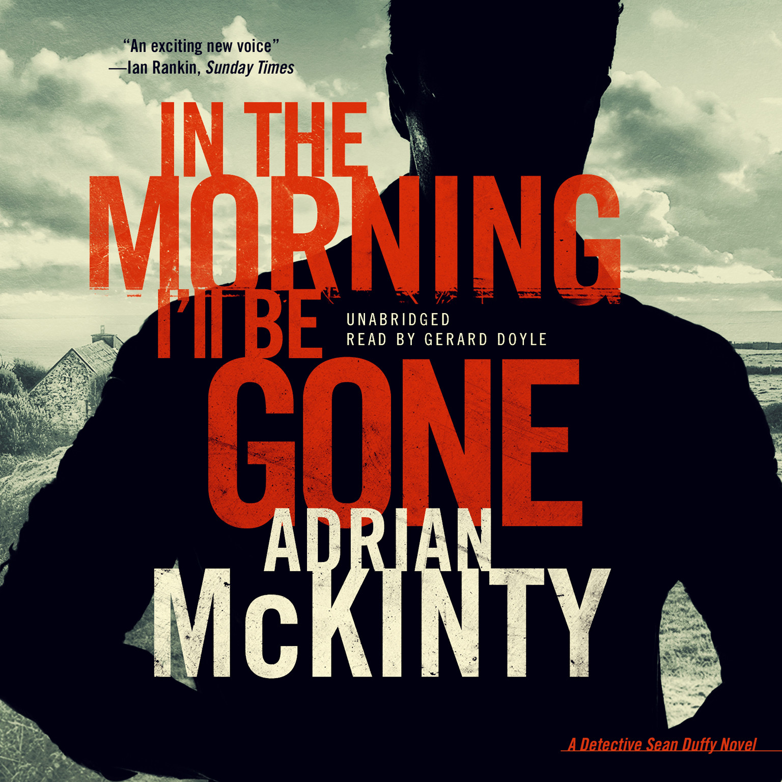 Printable In the Morning I'll Be Gone: A Detective Sean Duffy Novel Audiobook Cover Art