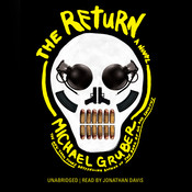 The Return: A Novel, by Michael Gruber