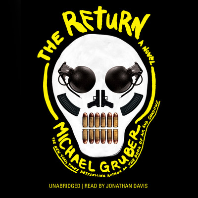 The Return: A Novel Audiobook, by Michael Gruber