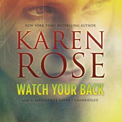 Watch Your Back Audiobook, by Karen Rose