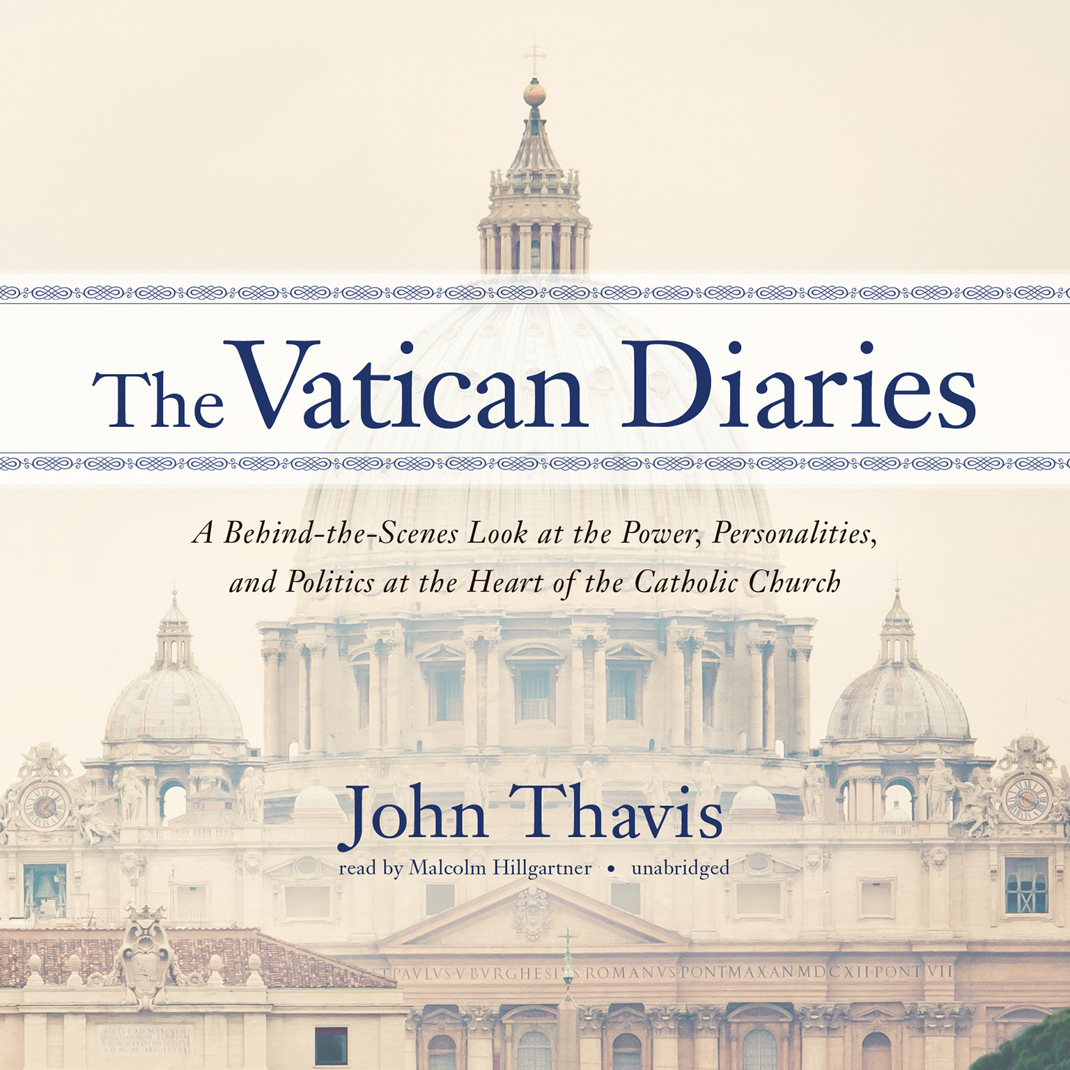 Printable The Vatican Diaries: A Behind-the-Scenes Look at the Power, Personalities, and Politics at the Heart of the Catholic Church Audiobook Cover Art