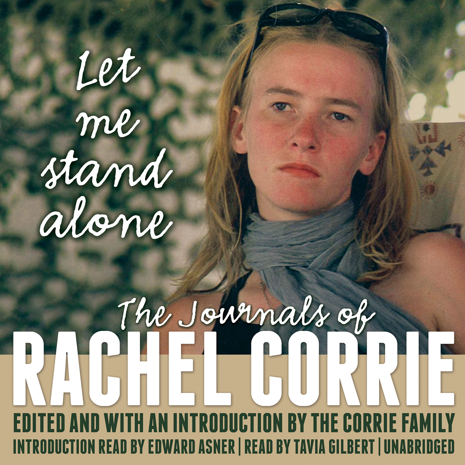 Printable Let Me Stand Alone: The Journals of Rachel Corrie Audiobook Cover Art