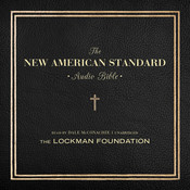 The New American Standard Audio Bible, by The Lockman Foundation