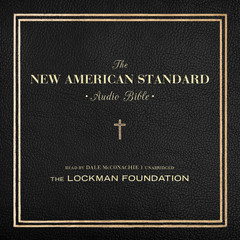 The New American Standard Audio Bible Audiobook, by The Lockman Foundation